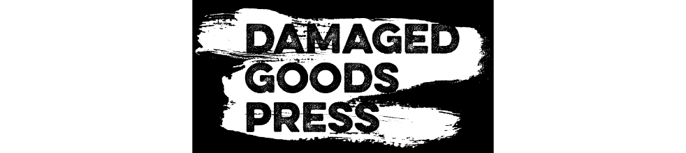 Damaged Goods Publications