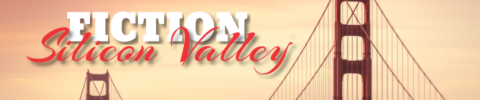 FICTION Silicon Valley