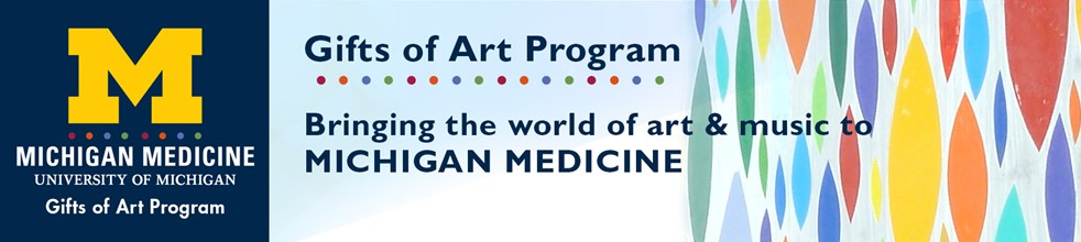 Gifts of Art, Michigan Medicine, University of Michigan