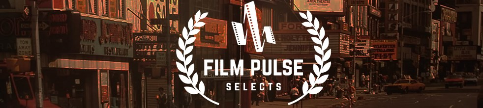 Film Pulse Selects