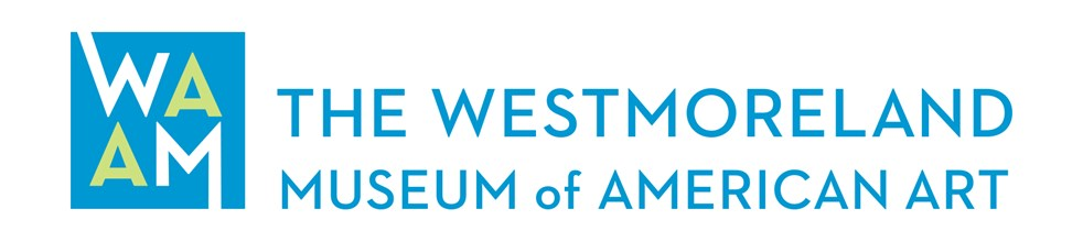 The Westmoreland Museum of American Art