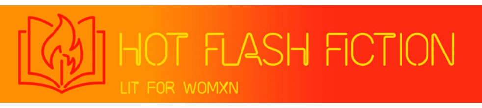 Hot Flash Fiction