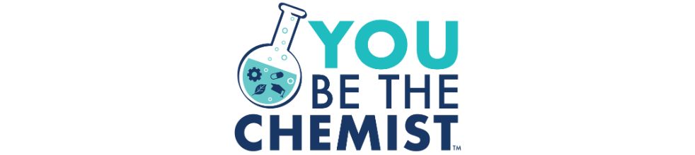 You Be The Chemist