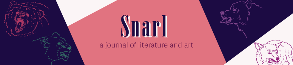 Snarl: A Journal of Literature and Art