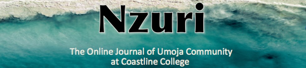 Nzuri: The Online Journal of Umoja Community at Coastline College