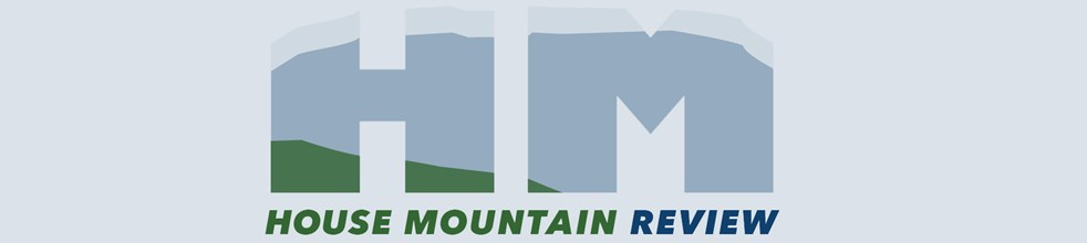 House Mountain Review