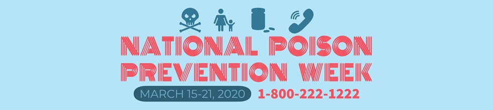 2020 National Poison Prevention Week Video Contest