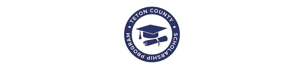 Teton County Scholarship Program