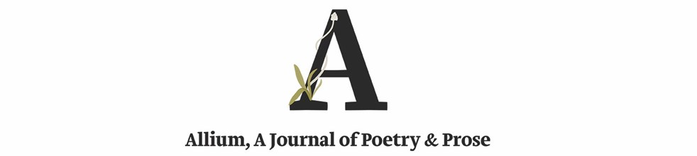 Allium, A Journal of Poetry & Prose