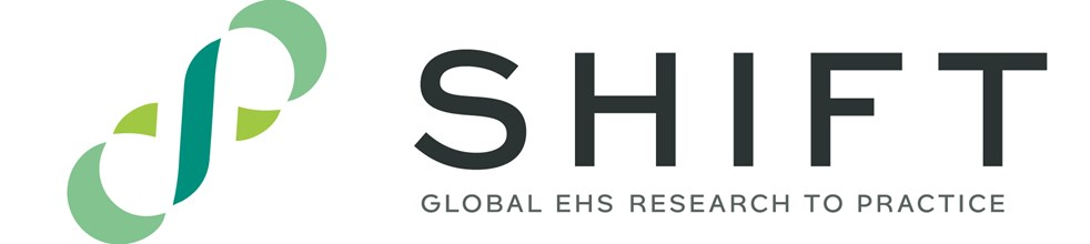SHIFT: Global EHS Research to Practice