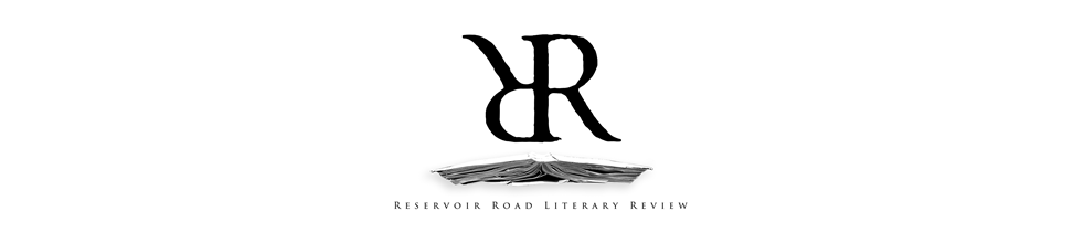 Reservoir Road Literary Review