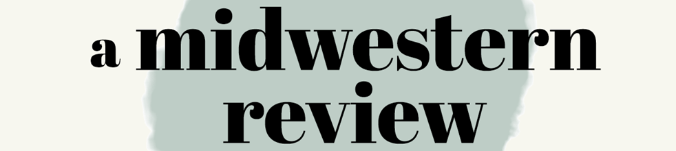 A Midwestern Review