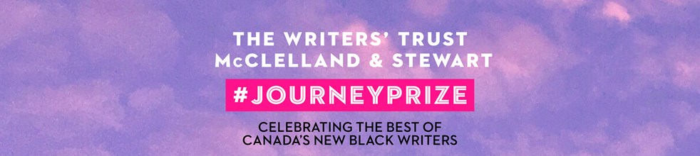 The Journey Prize 33: Celebrating the Best of Canada's New Black Writers