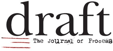 draft: the journal of process