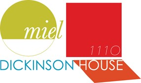 MIEL and 111O and Dickinson House