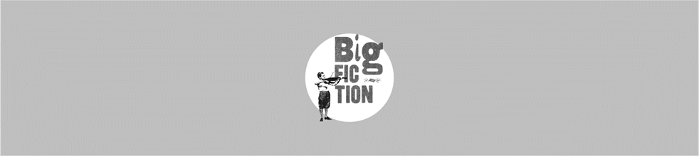 Big Fiction Magazine