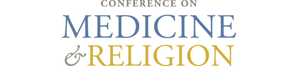 2020 Conference on Medicine and Religion