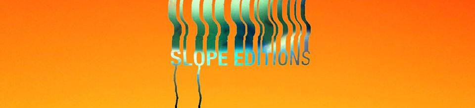 Slope Editions