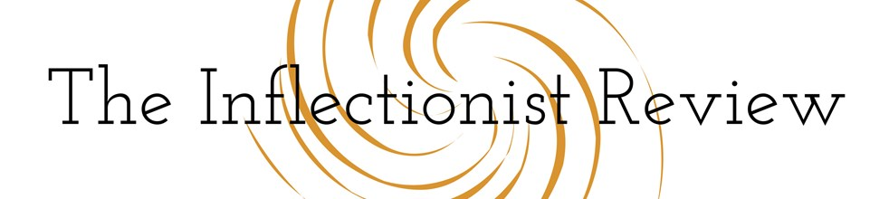 The Inflectionist Review