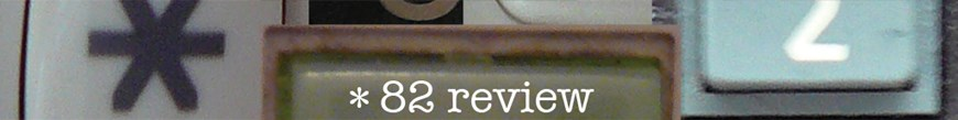 *82 Review