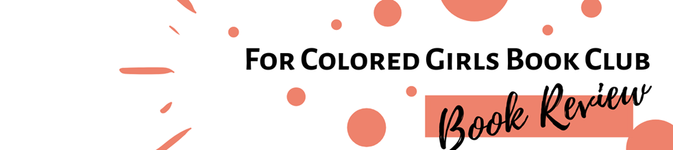 For Colored Girls Book Review