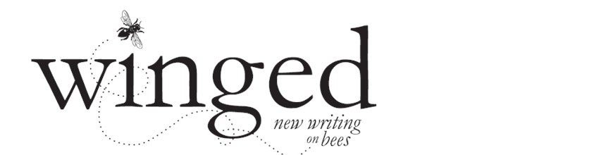Winged: New Writing on Bees