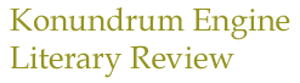 Konundrum Engine Literary Review