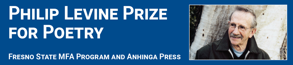 Philip Levine Prize at Fresno State